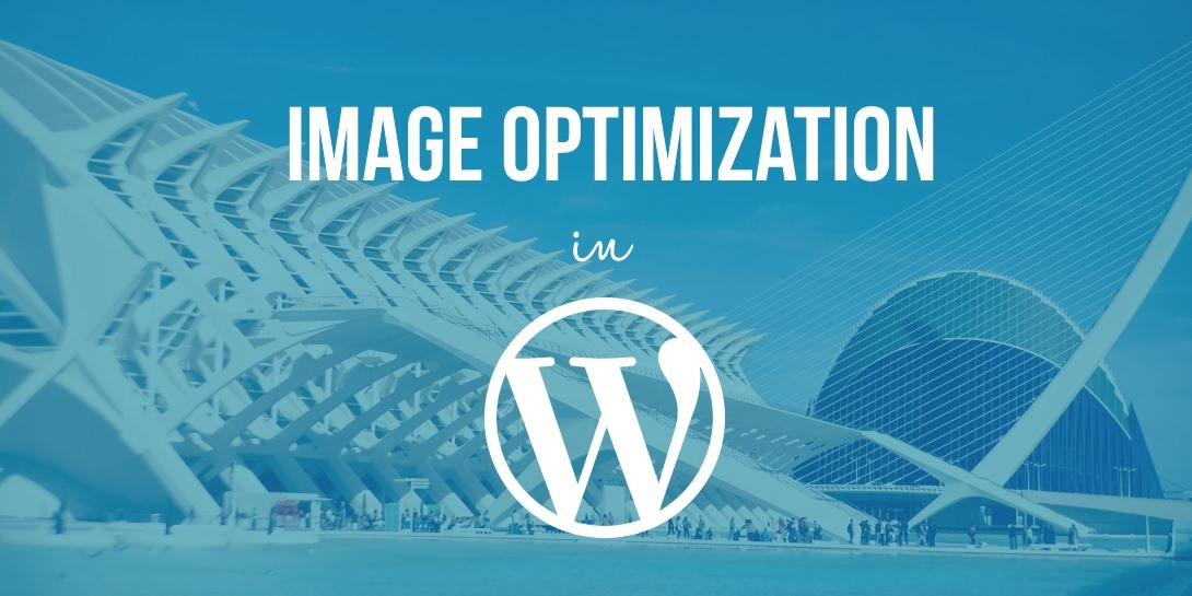 Image Optimization in WordPress