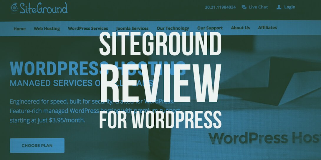 SiteGround review for WordPress