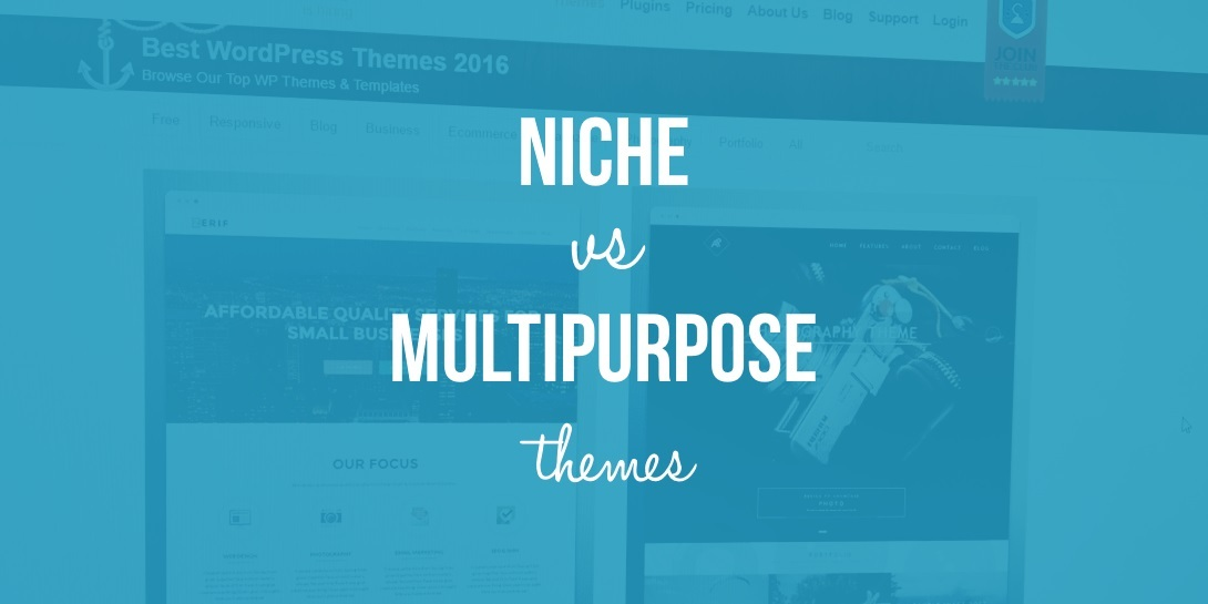 Niche vs Multipurpose Themes - Which One Is Best for Your Project