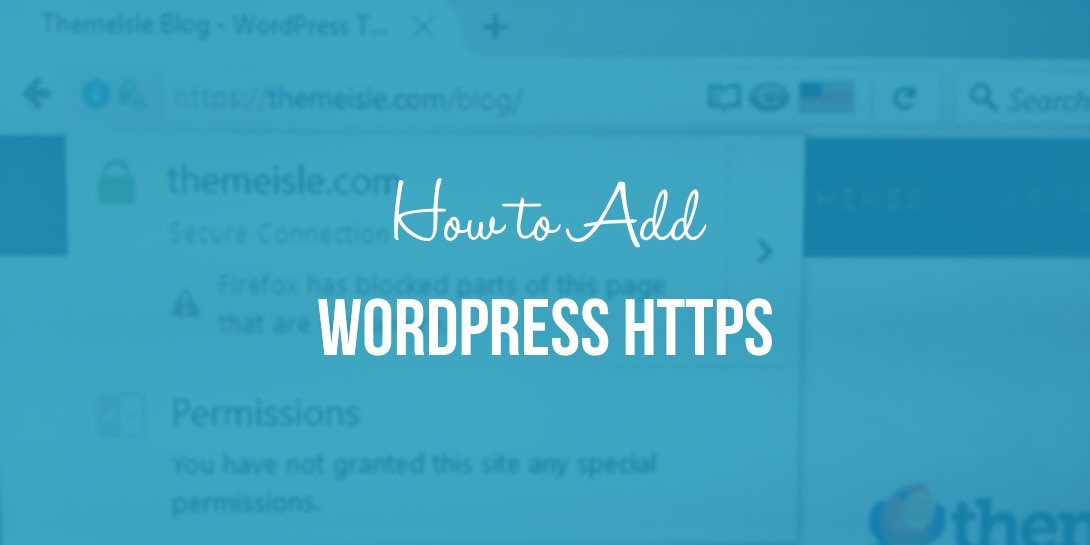 How to Add WordPress HTTPS to Your Website and Improve SEO