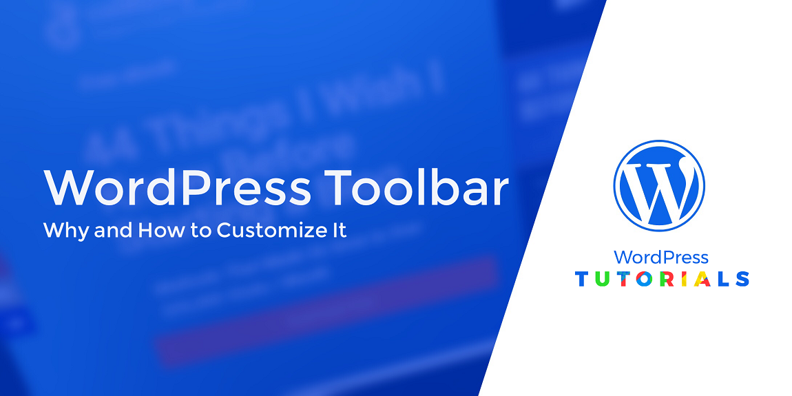 5 easy ways to customize the wordpress toolbar and reasons to do it
