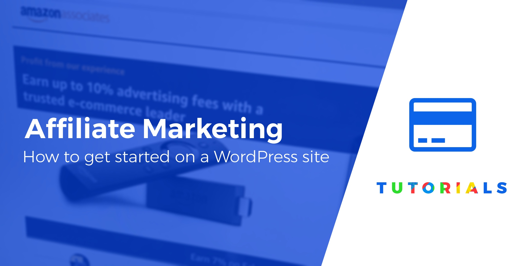 get started with affiliate marketing using WordPress