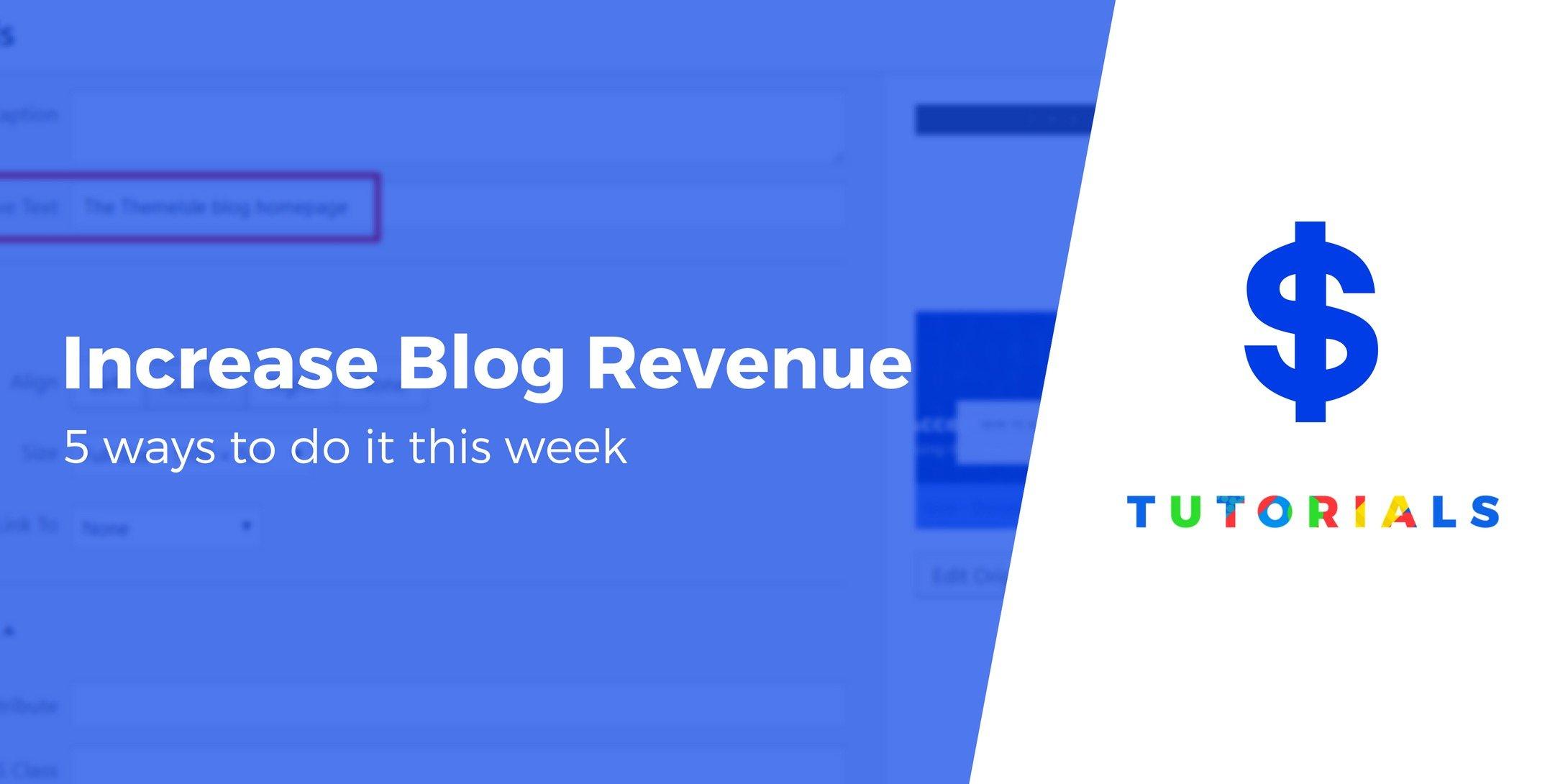 Increase Your Blog Revenue